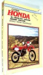 Honda Xl/Xr 250-350, 1978-1989 Xr200R, 1984-1985: Service, Repair, Maintenance (Clymer motorcycle repair series) - Ed Scott, Alan Ahlstrand