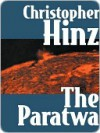 The Paratwa [Book 3 of the Paratwa Trilogy] - Christopher Hinz