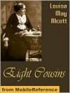 Eight Cousins - Louisa May Alcott, Golgotha Press