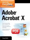 How to Do Everything Adobe Acrobat X - Doug Sahlin