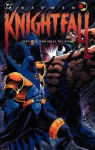 Batman: Knightfall, Part 2: Who Rules the Night - Doug Moench, Chuck Dixon, Alan Grant, Jim Aparo