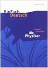 Friedrich Dürrenmatt, Die Physiker - Markus Apel, Friedrich Dürrenmatt