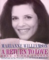"A Return To Love: Reflections on the Principles of ""A Course in Miracles"" - Marianne Williamson"