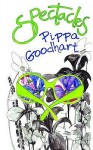 Spectacles - Pippa Goodhart