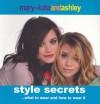 Mary-Kate and Ashley Style Secrets - Mary-Kate Olsen