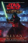 Star Wars The Old Republic Revan #3 (Italian Edition) - Drew Karpyshyn