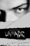 Unmade - Carol Oates