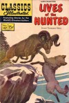 Classics Illustrated 157 of 169 : Lives of the Hunted - Ernest Thompson Seton