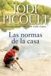 Las normas de la casa: Una novela - Jodi Picoult