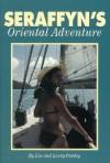 Seraffyn's Oriental Adventure - Lin Pardey, Larry Pardey