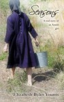 Seasons: A Real Story of an Amish Girl - Elizabeth Byler Younts