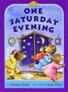 One Saturday Evening - Barbara Baker, Kate Duke