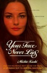 Your Face Never Lies - Michio Kushi