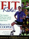 Fit Kids - Kenneth H. Cooper, William Proctor, Arnold Schwarzenegger