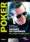 Poker - Gagnez en tournois : de la bulle à la table finale:Tome 2 (MI.POLE POKER) (French Edition) - Eric Lynch