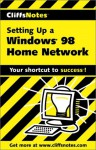 Cliffsnotes Setting Up a Windows 98 Home Network - Sue Plumley