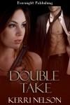 Double Take - Kerri Nelson