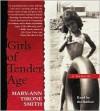 Girls of Tender Age - Mary-Ann Tirone Smith
