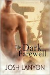The Dark Farewell - Josh Lanyon