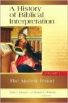A History of Biblical Interpretation, Volume 1: The Ancient Period (History of Biblical Interpretation Series) - Alan J. Hauser, Duane F. Watson