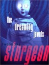 The Dreaming Jewels (MP3 Book) - Theodore Sturgeon, Paul Michael Garcia