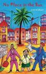 No Place in the Sun - John Mulligan, John Barnes