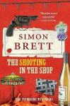 The Shooting in the Shop. by Simon Brett - Simon Brett