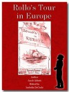 Rollo's Tour in Europe Bundle (Illustrated) - Jacob Abbott, Isabella DeCarlo