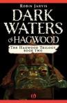Dark Waters Of Hagwood - Robin Jarvis