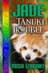 Jade: Tanuki Trouble - Misa Izanaki