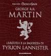 L'arguzia e la saggezza di Tyrion Lannister - Mary Higgins Clark, George R.R. Martin