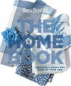The Home Book: Creating a Beautiful Home of Your Own, (House Beautiful) - Carol Spier