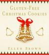 Gluten-Free Christmas Cookies - Ellen Brown