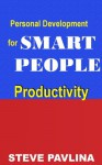 Steve Pavlina: Productivity (StevePavlina.com) - Steve Pavlina, Rastislav Penčík