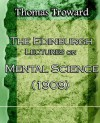 The Edinburgh Lectures on Mental Science (1909) - Thomas Troward