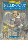 Selling Out: If Famous Authors Wrote Advertising - Joey Green