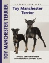 Toy Manchester Terrier: A Comprehensive Owner's Guide - Carol A. Johnson, Peter Brown