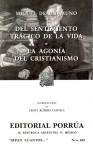 Del sentimiento trágico de la vida. La agonía del cristianismo (Sepan Cuantos, #402) - Miguel de Unamuno