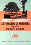 As Torrentes da Primavera seguido de Um Gato à Chuva - Ernest Hemingway