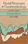 Fluvial Processes in Geomorphology (Dover Earth Science) - Luna B. Leopold, John P. Miller, M. Gordon Wolman