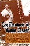 The Manhood of Benjie Lasser - Harvey Rosen