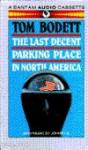 Last Decent Parking Place in North America - Tom Bodett