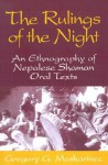 Rulings Of The Night: An Ethnography Of Nepalese Shaman Oral Texts - Gregory G. Maskarinec