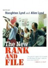 The New Rank and File: The Nature and Challenges of Emerging Employment Arrangements - Staughton Lynd