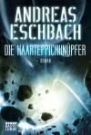 Der Haarteppichknüpfer - Andreas Eschbach