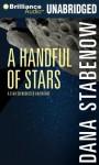 A Handful of Stars - Dana Stabenow, Marguerite Gavin