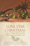 Lone Star Christmas: Someone Is Rustling Up a Little Holiday Matchmaking in Four Delightful Stories - Pamela Griffin, Cathy Marie Hake, Vickie McDonough, Kathleen Y'Barbo