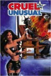 Cruel and Unusual - Jamie Delano, Tom Peyer, John McCrea