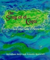 The Song of El Coqui and Other Tales of Puerto Rico - Nicholasa Mohr, Antonio Martorell