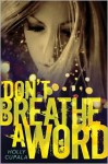 Don't Breathe a Word - Holly Cupala